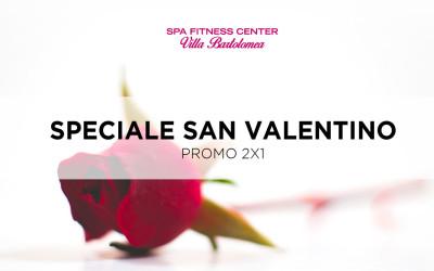SPECIALE SAN VALENTINO – PROMO 2X1